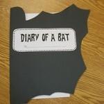 Diary of a Bat
